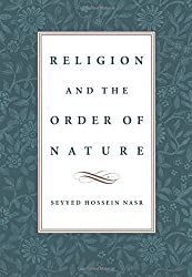 Religion & the Order of Nature: The 1994 Cadbury Lectures at the University of Birmingham (Edward Cadbury lectures)