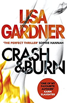 Crash & Burn by [Gardner, Lisa]