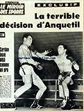 Telecharger Livres MIROIR DES SPORTS LE No 1053 du 14 12 1964 LA TERRIBLE DECISION D ANQUETIL CERDAN BOXE DEJA COMME UN PRO (PDF,EPUB,MOBI) gratuits en Francaise