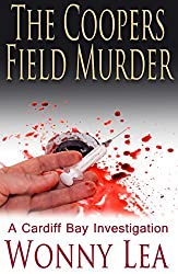 The Coopers Field Murder: 2 (DCI Phelps Mysteries)