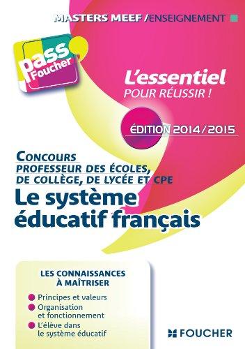 Pass'Foucher - Le système éducatif Français édition 2014/2015