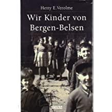 Wir Kinder von Bergen-Belsen