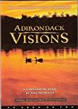 Adirondack Visions by Paul Frederick