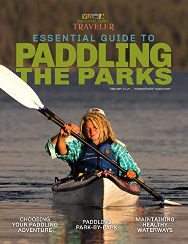 Essential Guide to Paddling the Parks 2014 (English Edition)