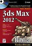 3ds Max 2012 Biblia z plyta DVD