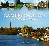 Cambridgeshire - The Glorious County