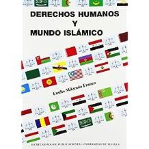 Derechos Humanos y Mundo Islámico (Serie Derecho)