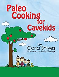Paleo Cooking for Cavekids