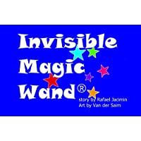 Invisible Magic Wand®: Sequel to Hot Chocolate Underpants (Caspian's Unbirthday Book 2) (English