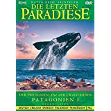 Die letzten Paradiese (Folge 1) - Patagonien I - der Hochzeitstanz der Urzeitriesen - Argentinien