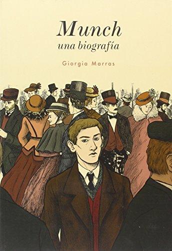 Munch, una biografía por Giorgia Marras