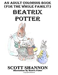 An Adult Coloring Book (For The Whole Family!) Beatrix Potter