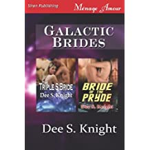 Galactic Brides [The Triple S Bride: Bride of the Pryde] (Siren Publishing Menage Amour)