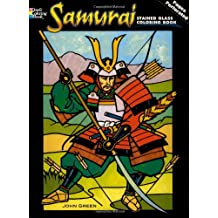 Samurai Stained Glass Coloring Book (Dover Pictorial Archives)