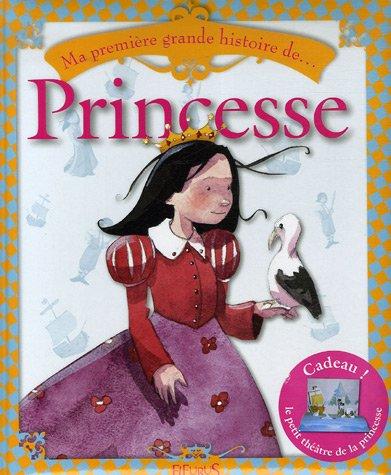 Ma première grande histoire de... Princesse