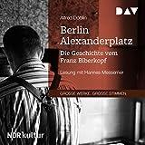 Berlin Alexanderplatz: Die Geschichte vom Franz Biberkopf