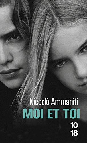 Moi et Toi par Niccolo AMMANITI
