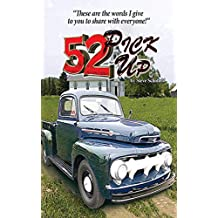 52 Pickup: These Are the Words I Give to You to Share with Everyone (English Edition)