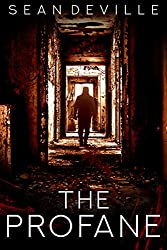 The Profane: Book 1 in the Sheol trilogy