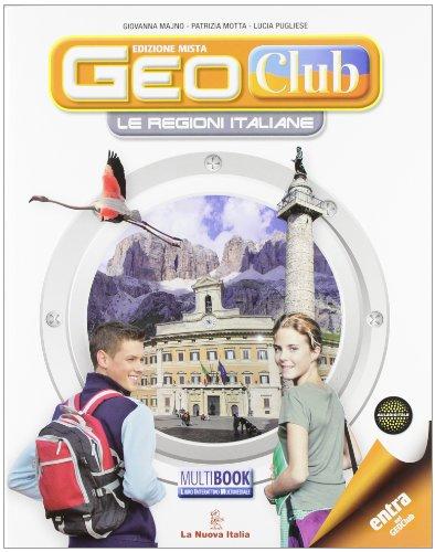 Geoclub. Le regioni italiane. Per la Scuola media