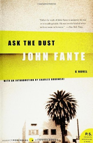 [Ask the Dust] [By: Fante, John] [February, 2006]