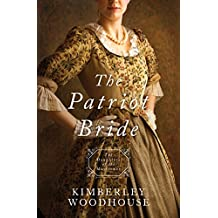 The Patriot Bride: Daughters of the Mayflower - book 4