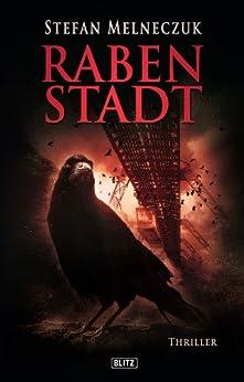 Rabenstadt: Wuppertal-Thriller (Thriller, Krimi und Mystery 9)