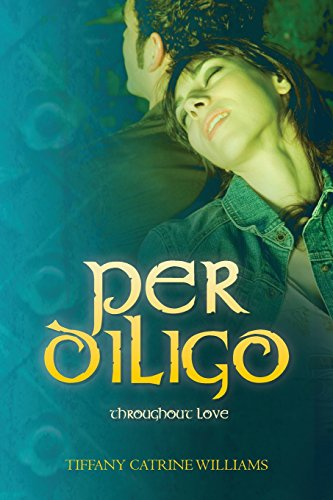 Per Diligo: Throughout Love: Volume 2 (Per Vicis)