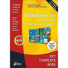 Windows 10: Tweede editie - Actueel, met gratis updates! (Het complete boek)