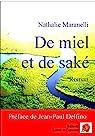De miel et de saké par Maranelli