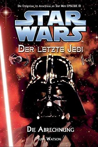 Star Wars - Der letzte Jedi, Bd. 10: Die Abrechnung - Das Finale