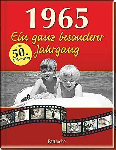 1965: Ein ganz besonderer Jahrgang (Ein Ganz Besonderes Geburtstagsgeschenk)