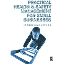 Practical Health & Safety Management for Small Businesses