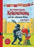 Erst ich ein Stück, dann du - Der kleine Drache Kokosnuss und der schwarze Ritter (Erst ich ein Stück... mit dem kleinen Drachen Kokosnuss, Band 5)