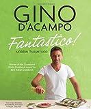 Fantastico!: Modern Italian Food