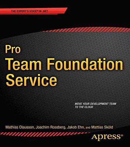Pro Team Foundation Service (Professional Apress)