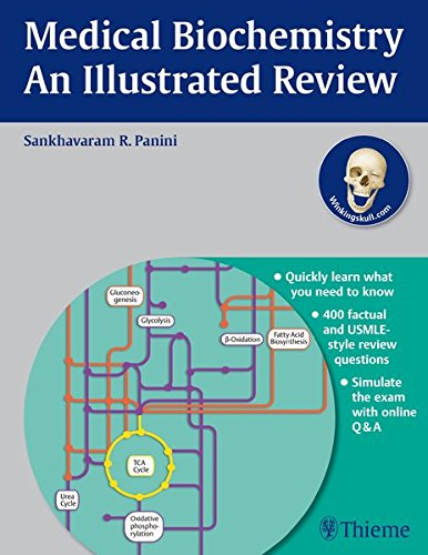 Medical Biochemistry - An Illustrated Review: An Essential Textbook and Review (Thieme Illustrated Reviews)