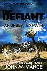 An Unbeaten Path (The Defiant Book 2)