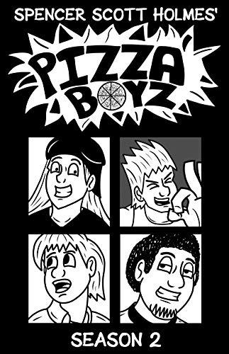Pizza Boyz - Season 2 - Graphic Novel (English Edition)