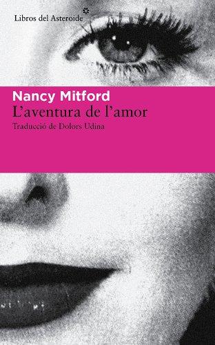 L'aventura de l'amor (Libros del Asteroide)