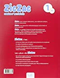 Image de Zigzag 1 - Niveau A1.1 - Cahier d'activités