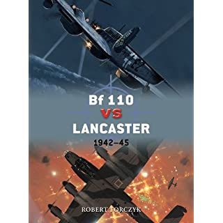 Bf 110 vs Lancaster: 1942–45 (Duel Book 51) (English Edition)