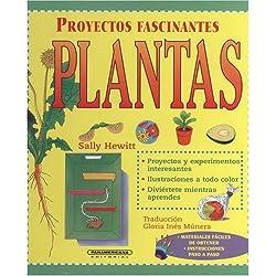 Plantas (Proyectos Fascinantes)