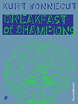 Breakfast of Champions (English Edition) von [Vonnegut, Kurt]