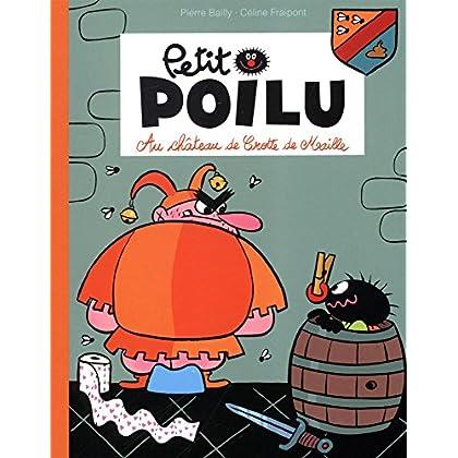 Petit Poilu : Au château de Crotte de Maille