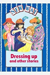 New Way Blue Level Core Book - Dressing Up and Other Stories Paperback