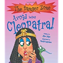 Avoid Being Cleopatra! (Danger Zone) by Jim Pipe (2007-05-01)