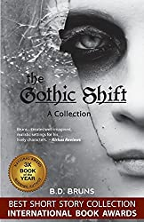 The Gothic Shift by B.D. Bruns (2013-12-31)