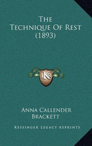 The Technique of Rest (1893)