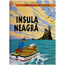 Aventurile lui Tintin, Tome 7 : Insula Neagra